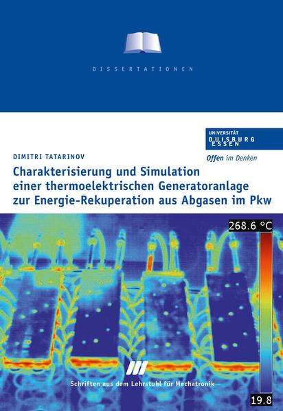 Charakterisierung und Simulation einer thermoelektrischen Generatoranlage zur Energie-Rekuperation aus Abgasen im PKW - Coverbild