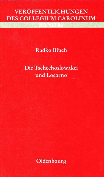 Die Tschechoslowakei und Locarno - Coverbild