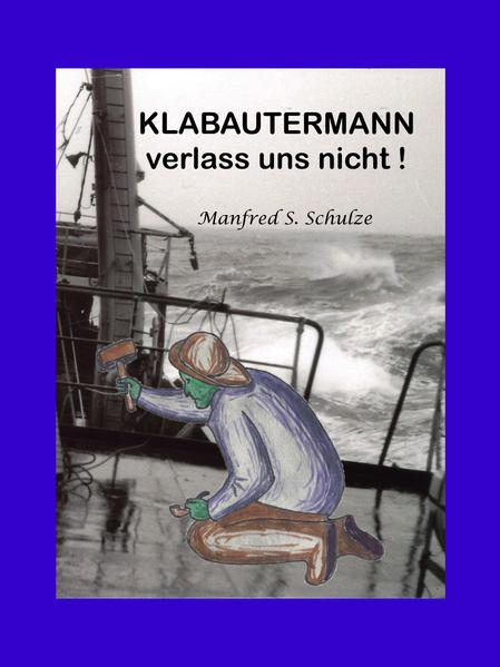 Klabautermann verlass uns nicht! - Coverbild