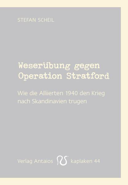 Weserübung gegen Operation Stratford - Coverbild