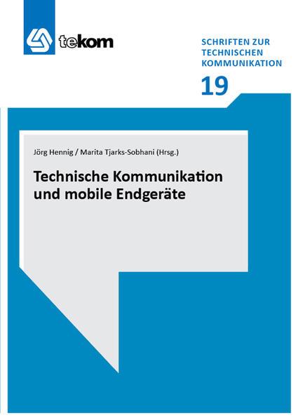 Technische Kommunikation und mobile Endgeräte Epub Kostenloser Download