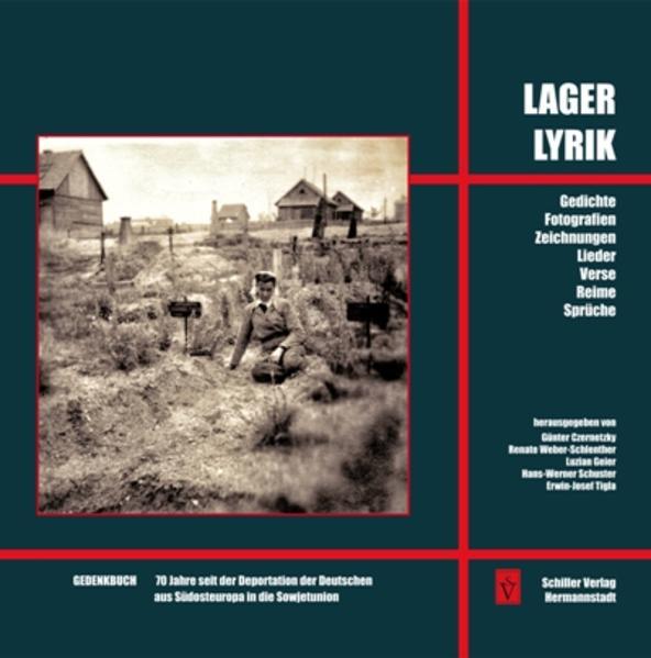 Lagerlyrik - Gedenkbuch 70 Jahre seit der Deportation der Deutschen aus Südosteuropa in die Sowjetunion - Coverbild