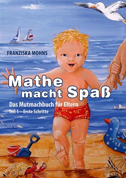 Mathe macht Spaß - Das Mutmachbuch für Eltern - Coverbild