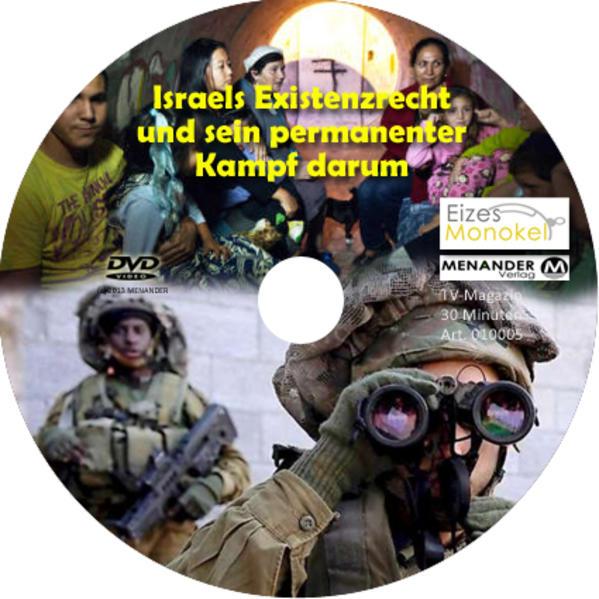 Eizes Monokel - Israels Existenzrecht und sein permanenter Kampf darum - Coverbild