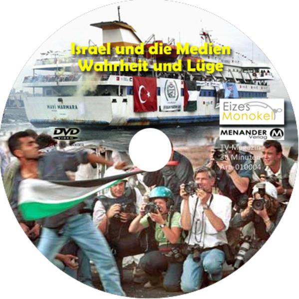 Eizes Monokel - Israel und die Medien - Wahrheit und Lüge - Coverbild
