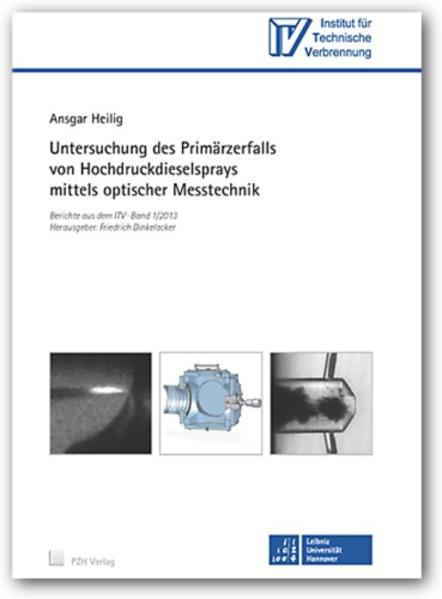 Untersuchung des Primärzerfalls von Hochdruckdieselsprays mittels optischer Messtechnik - Coverbild