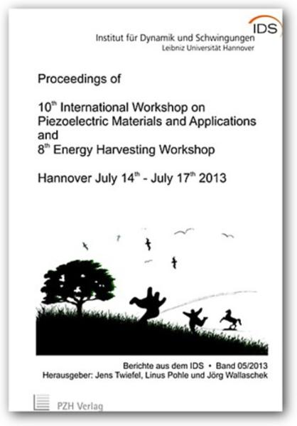 Proceedings of 10th International Workshop on Piezoelectric Materials and Applications and 8th Energy Harvesting Workshop - Coverbild