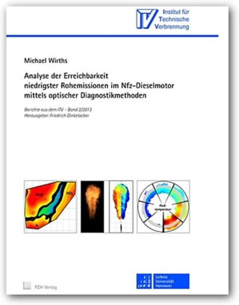 Analyse der Erreichbarkeit niedrigster Rohemissionen im Nfz-Dieselmotor mittels optischer Diagnostikmethoden - Coverbild