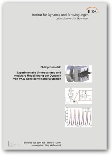 Experimentelle Untersuchung und modulare Modellierung der Dynamik von PKW-Scheibenwischersystemen - Coverbild