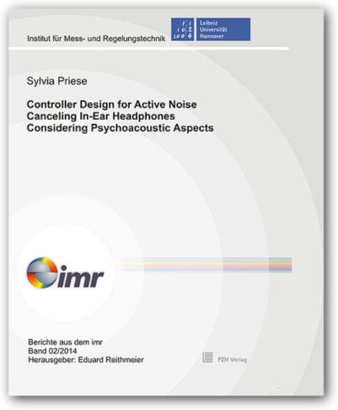 Controller Design for Active Noise Canceling In-Ear Headphones Considering Psychoacoustic Aspects - Coverbild