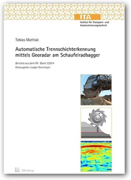 Automatische Trennschichterkennung mittels Georadar am Schaufelradbagger - Coverbild