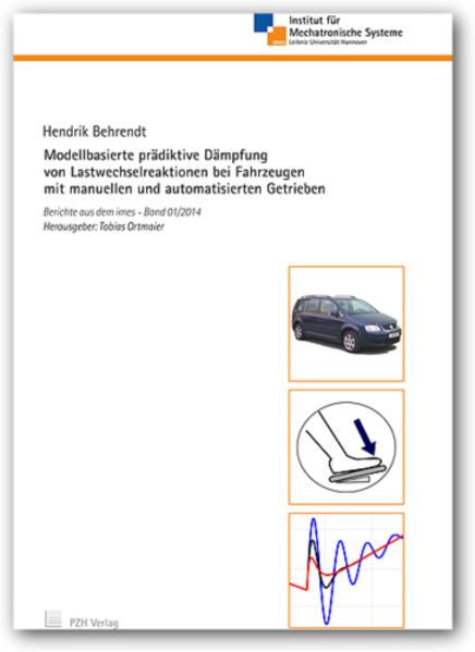 Modellbasierte prädiktive Dämpfung von Lastwechselreaktionen bei Fahrzeugen mit manuellen und automatisierten Getrieben - Coverbild