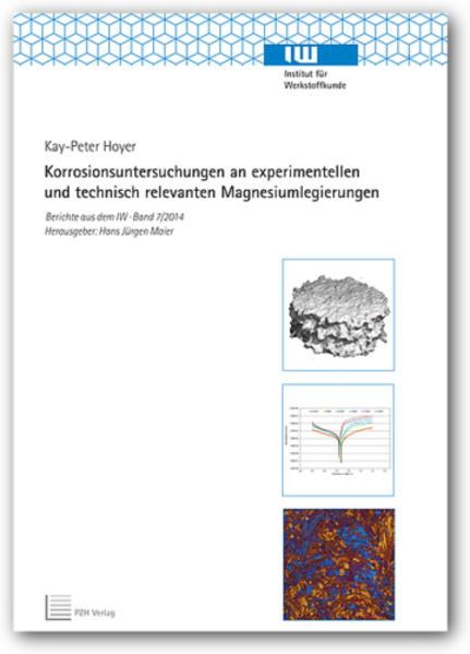 Korrosionsuntersuchungen an experimentellen und technisch relevanten Magnesiumlegierungen - Coverbild