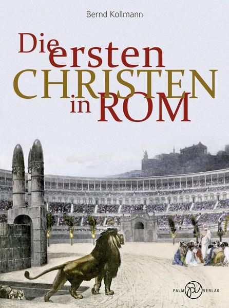 Die ersten Christen in Rom - Coverbild