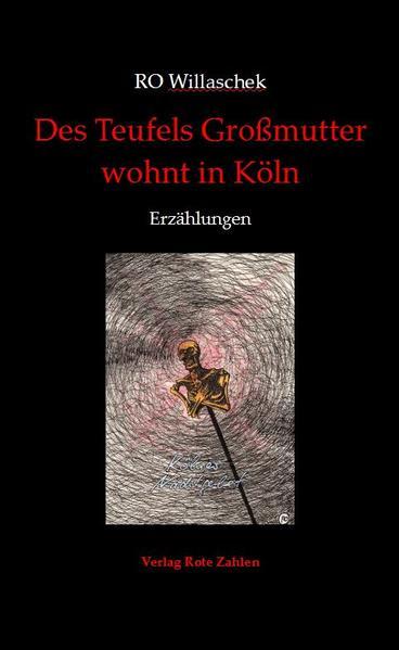 Des Teufels Großmutter wohnt in Köln - Coverbild