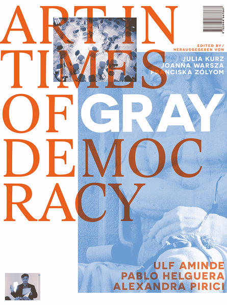 Art in Times of Gray Democracy - Coverbild