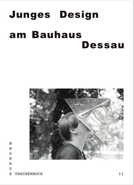 Junges Design am Bauhaus Dessau - Coverbild