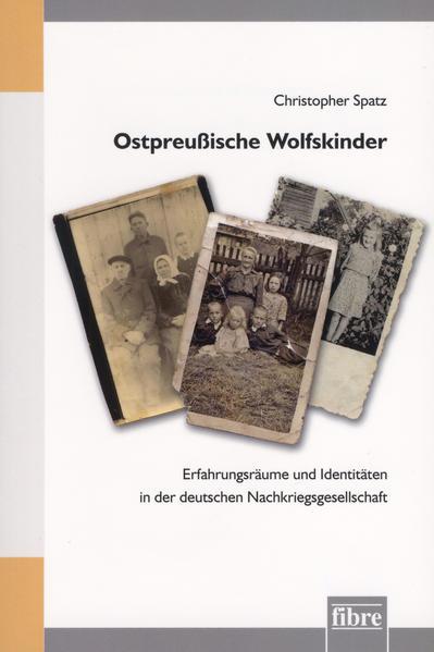 Ostpreußische Wolfskinder - Coverbild