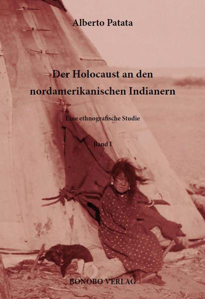 Der Holocaust an den nordamerikanischen Indianern. - Coverbild