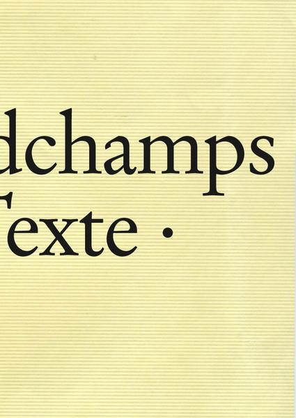 Marc Desgrandchamps: Textes, Texte, Texts - Coverbild