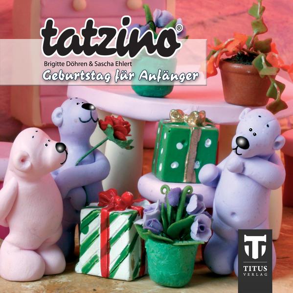 Tatzino - Geburtstag für Anfänger - Coverbild