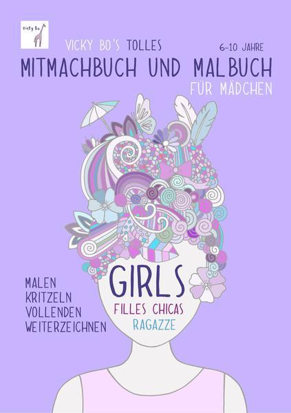 Mitmachbuch und Malbuch – Mädchen.  6-10 Jahre - Coverbild