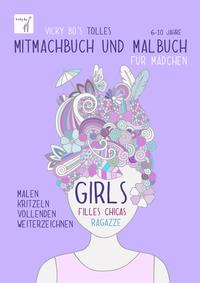 Mitmachbuch und Malbuch – Mädchen.  6-10 Jahre Cover
