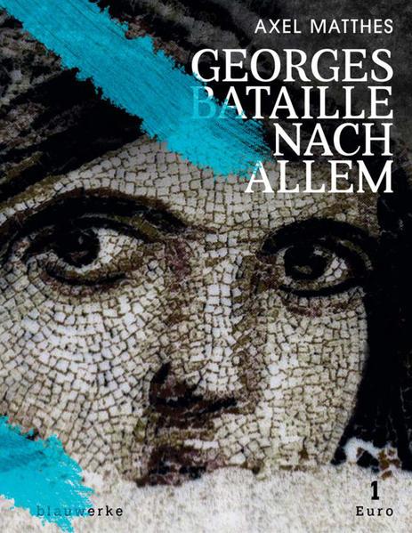 Georges Bataille nach Allem Laden Sie PDF-Ebooks Herunter