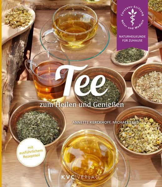 Tee zum Heilen und Genießen - Coverbild