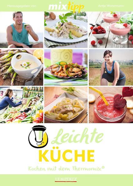 Kostenloser Download mixtipp: Leichte Küche Epub