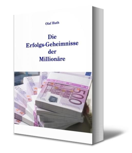 Die Erfolgs-Geheimnisse der Millionäre - Coverbild