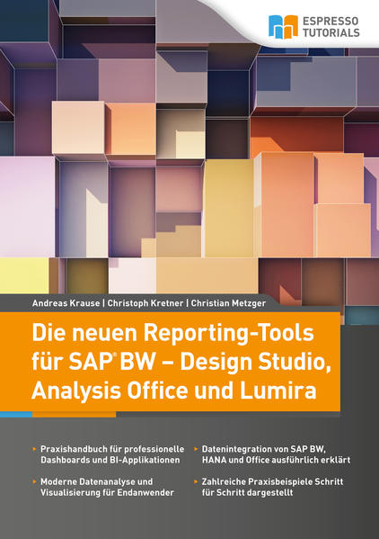Die neuen Reporting-Tools für SAP BW – Design Studio, Analysis Office und Lumira - Coverbild