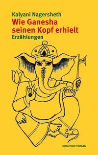 Wie Ganesha seinen Kopf erhielt Cover