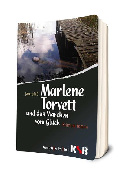 Marlene Torvett und das Märchen vom Glück - Coverbild