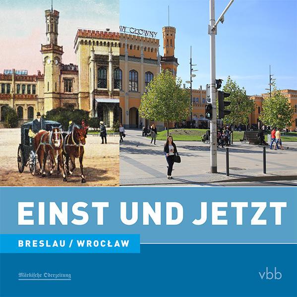 Einst und Jetzt - Breslau/Wrocław Laden Sie Das Kostenlose PDF Herunter