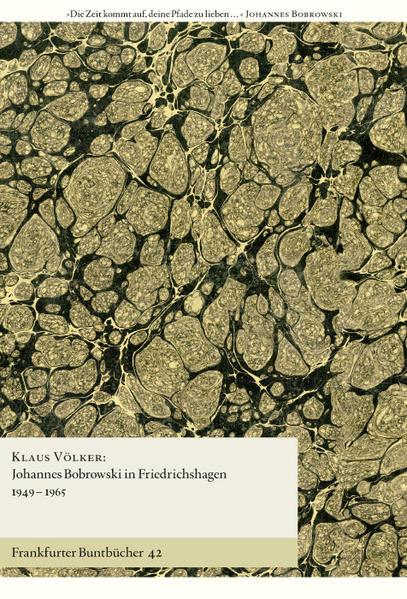 Johannes Bobrowski in Friedrichshagen 1949–1965 - Coverbild