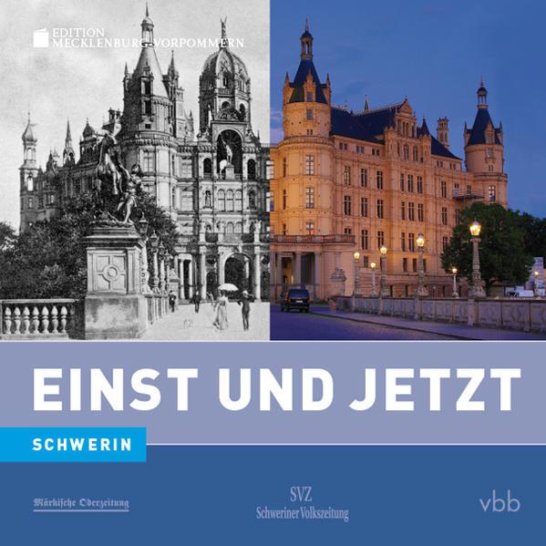 Einst und Jetzt - Schwerin (Band 49) - Coverbild