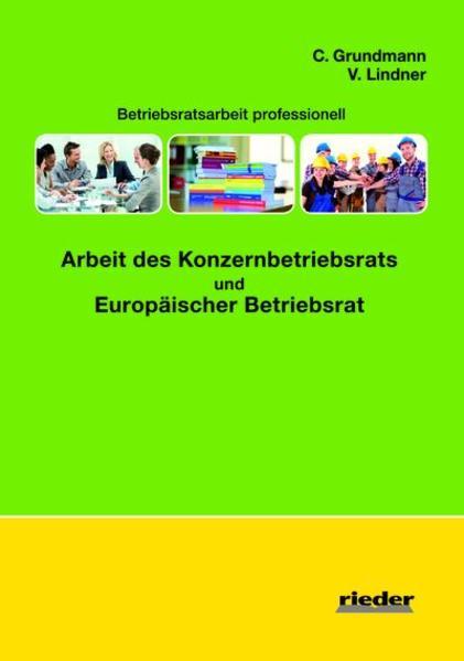 Arbeit des Konzernbetriebsrat und Europäischer Betriebsrat - Coverbild