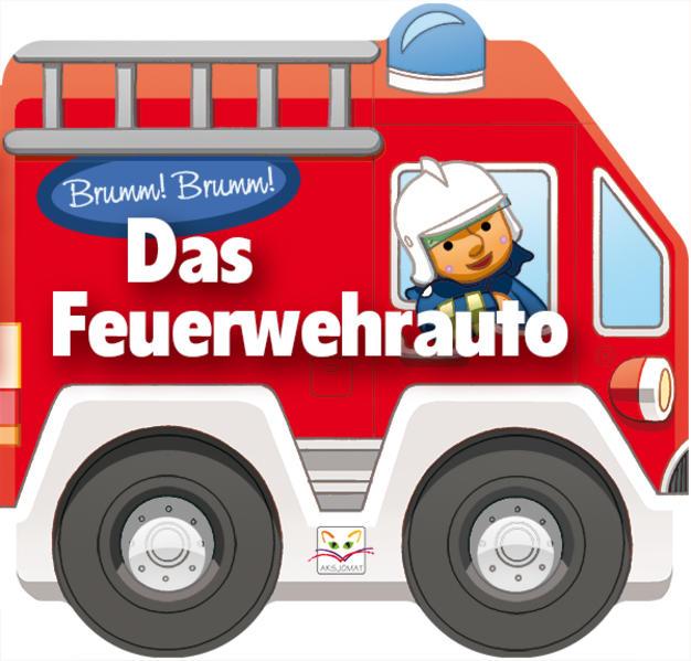 Das Feuerwehrauto - Coverbild
