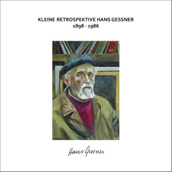 Kleine Retrospektive Hans Gessner - Coverbild