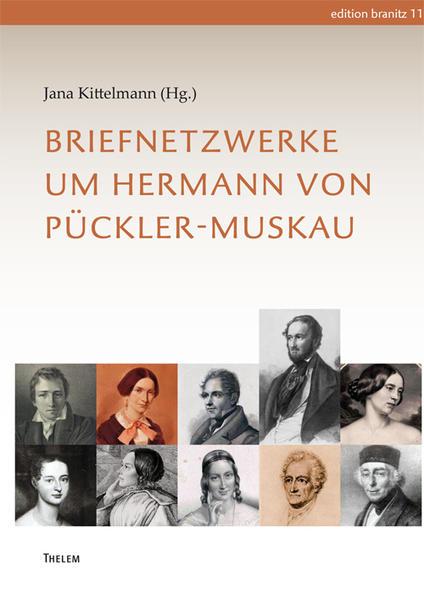 Briefnetzwerke um Hermann von Pückler-Muskau - Coverbild