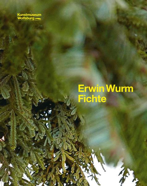 Erwin Wurm. Fichte Epub Kostenloser Download