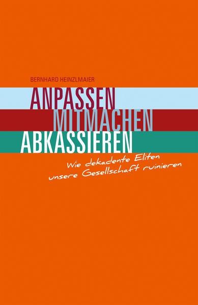 Anpassen, Mitmachen, Abkassieren von Heinzlmaier Bernhard PDF Download