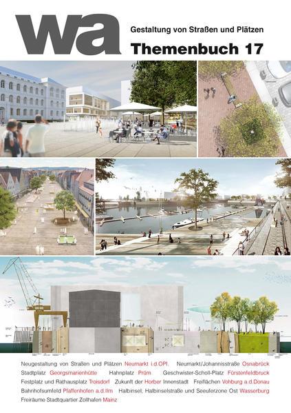 wa Themenbuch 17 Gestaltung von Straßen und Plätzen - Coverbild