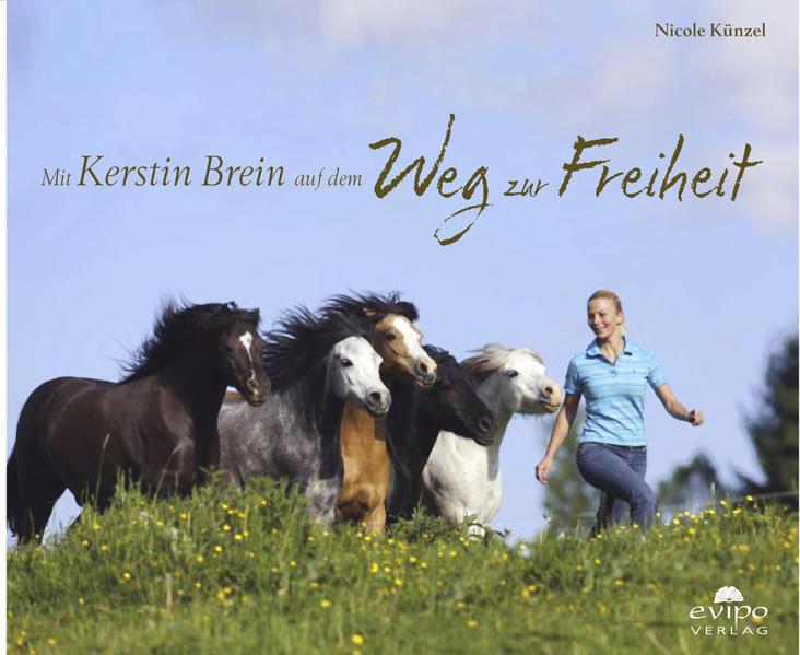 Mit Kerstin Brein auf dem Weg zur Freiheit - Coverbild