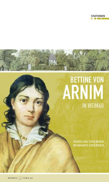 Bettine von Arnim in Weimar Epub Kostenloser Download