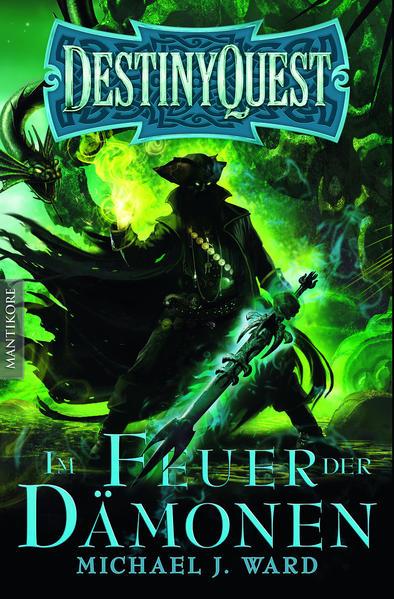 Destiny Quest 2: Im Feuer der Dämonen - Ein Fantasy-Spielbuch - Coverbild