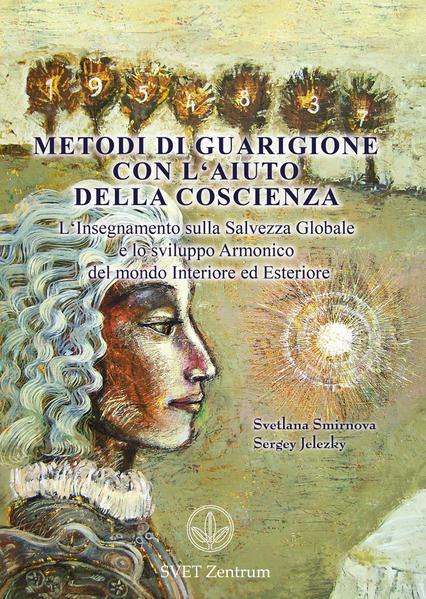 Metodi di guarigione con l'aiuto della coscienza (ITALIAN Edition) - Coverbild