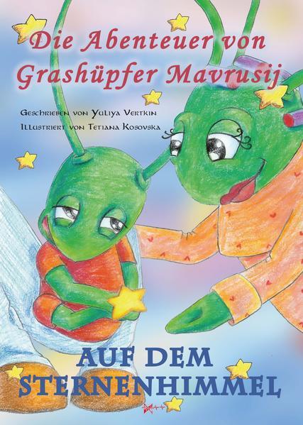 Die Abenteuer von Grashüpfer Mavrusij - Coverbild