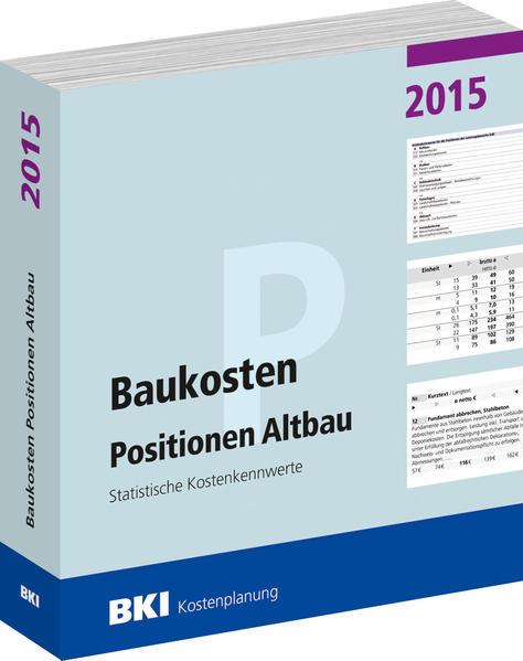 BKI Baukosten Positionen Altbau 2015 - Coverbild